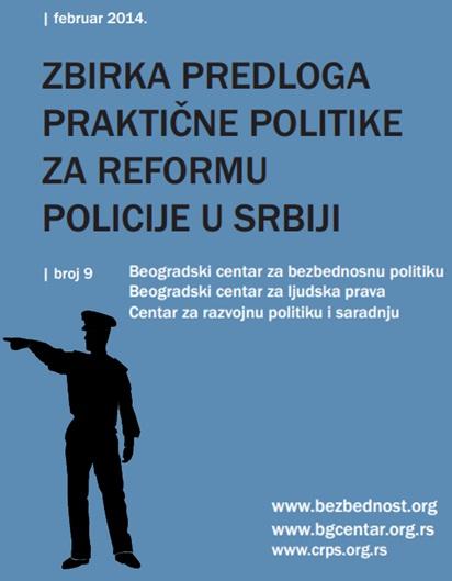 Zbirka predloga praktične politike za reformu policije u Srbiji